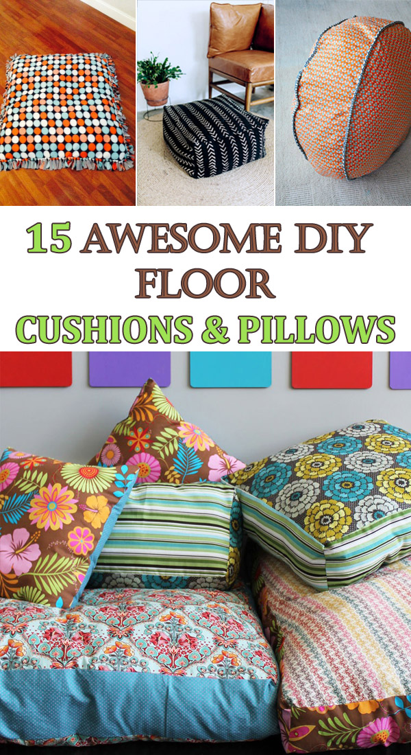 15 Awesome DIY Floor Cushions and Pillows