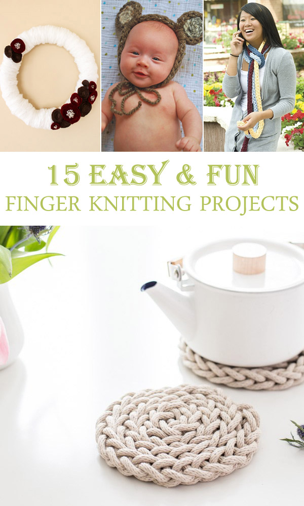 15 Easy and Fun Finger Knitting Projects