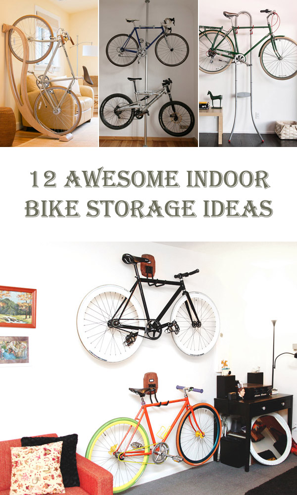 12 Awesome Indoor Bike Storage Ideas - Cool DIYs